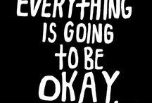 It gonna be okay.