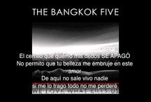 LYRIC VIDEOS - The Bangkok Five / Lyric Videos. The Bangkok Five Edited by Ray Blanco RayBlan.co