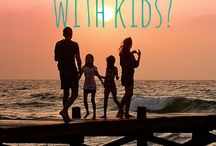 Parent Talk- Family Travel / Destinations, tips and other thoughts on travelling with kids!