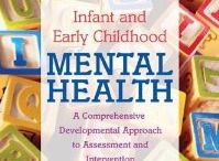 Infant Mental Health / All about your baby's mental health.