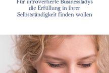 Introvertierte, Hochsensible, Selbstständige Businessladys