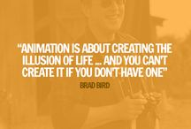 Animation quotes / A collection of great quotes from animators we love!