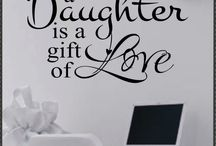 My Daughters / Granddaughter , life, my everything ~ / by Diane Littlefield