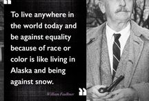 The Love Quotes Celebrity Quotes : 15 celebrity quotes about race relations in America: William Faulkner…