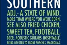 Southern / by Judith Wettstaed