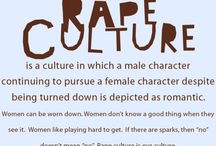 Rape Culture / We are living in a Rape Culture. This is not a feminist board, this is a board about the truth of rape and how it needs to end now.