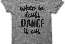 DANCE / My dance style