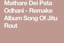 Mathare Dei Pata Odhani - Remake Album Song Of Jitu Rout