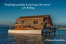 Wise Words #TahoeGoodLife