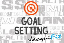 Goal setting / Professional tips for setting and achieving your fitness goals  / by Jacqui Blazier, www.jacquifit.com