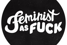 Feminist as Fuck / by Jo-Anne Owen