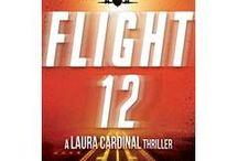Flight 12 / A Laura Cardinal Thriller (Flight 12 Begins Series)