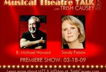 Musical Theatre Talk with Trish Causey / Musical Theatre Talk with Trish Causey is a radio show featuring Broadway stars and Tony Award winners. After 130 guests and over 86 hours of programming, Season 5 begins in August 2013. http://www.MusicalTheatreTalk.com