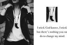I tried, God knows, I tried. But there's nothing you can do to change my mind.
