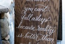 Wedding Signage | It's not what you say, it's how you say it.