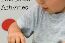 Fine tuning those motor skills / Activities for fine and gross motor skills.