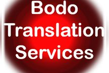 Bodo Language Translation Services / Bodo or Mech is the Tibeto-Burman language of the Bodo people of north-eastern India and Nepal
