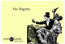 All my dumb ecards that are actually hilarious.  / by Henry Watts