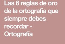 ortografia: 5 regles de oro ortográficas.