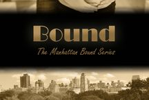 BOUND TEASERS / the fourth and final novel in the Manhattan Bound Series by Amazon bestselling author Juliet Braddock