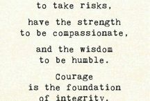Courage / by Erin Huffman