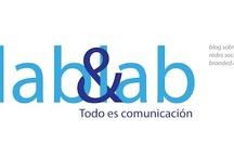 lab & lab / Un espacio sobre la comunicación, el branded content, las  redes sociales...