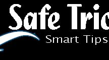 """Safe Tricks / """"Safe Tricks"""" carries the motto - """"Technology is the new way of life"""". We, at SafeTricks have been working ever since, to make technology easier and accessible for one and all. It has been, and will continue to be a hub for all Tutorials, How to's, Tips, Tricks & Hacks, Top & Best Reviews on Software's, Apps & Games and much more articles over all major tech platforms. Our goal is to be a """"Pioneer Digital Resource"""" for all kind of tech solutions across platforms."""