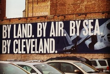 Cleveland, Ohio!.....Our Hometown! / So much to see.....so much to do....... / by Mr. Hero