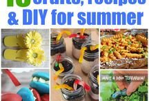 Summer / A collection of Recipes, Crafts and great activities that the family can create or experience to have a full and enjoyable summer!