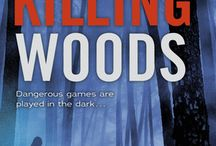 The Killing Woods / The Killing Woods is the newest YA novel from Lucy Christopher, author of the Printz Honor book STOLEN! / by This Is Teen Scholastic