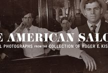 The American Saloon: Historical Photographs from the Collection of Roger E. Kislingbury