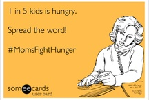 Moms Fight Hunger / by Pamela @RedWhiteandGrew