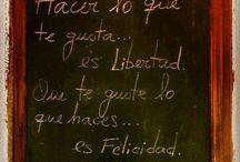 Mis carteles / Frases que dicen algo / by Mª José Romero Tirado