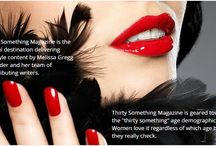 """For a Lifestyle Publication L@@K Here and Gain Massive Exposure! / Thirty Something Magazine is the digital destination delivering lifestyle content.  Thirty Something Magazine is geared toward the """"thirty something"""" age demographic. Women love it regardless of which age box they really check.   Get involved with Thirty Something Magazine and watch your business & brand grow!  Contact me at:  Ellen30somethingmagazine@gmail.com and I can assist you directly!"""