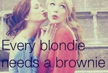 A Brunette And A Blonde / by Maggie Shalhoob