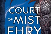 A Court of | Thorns and Roses | Mist and Fury | Wings and Ruin