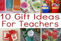 Teacher Gifts / by Kate Canterbury