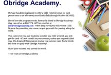 """Contest / """"Students can earn cash with referral program to Obridge Academy"""" """"Students can earn cash with referral program to Obridge Academy""""  Eligibility: all students grades 6-12 in the USA Newly enrolled students must identify the friend who referred them at enrollment."""
