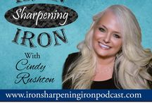 Iron Sharpening Iron podcast / Iron Sharpens Iron podcast with Cindy Rushton | tips for your business life