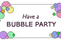 BUBBLE PARTY / by Erica Lechner