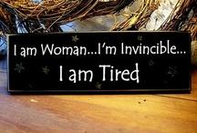 Femininity: I Am Woman..Hear Me Roar