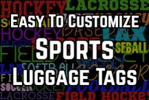 Cool Custom Sports Luggage Tags / Whether you are a fan, player, coach or a sports parent, how about a sports luggage tag? These hockey, lacrosse, soccer, field hockey & baseball tags are easily customized, all you need to do is type your text and you are ready to go!