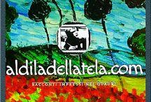 aldiladellatela.com / Racconti impressi nei quadri