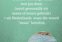 Afrikaans / Afrikaanse woorde
