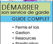 Démarrer un service de garde - guide complet