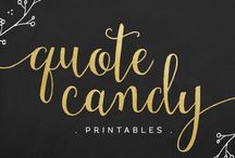 Quote Candy / My Etsy store. Printable quotes for framing.