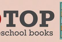 Top Homeschool Books / Books that support, inspire and help homeschool parents along the journey.