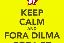 Fora Dilma fora Lula fora PT