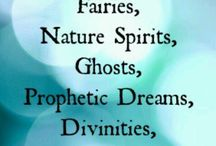 magic, witches, spirits, angels...
