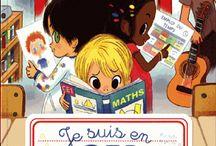 Des livres pour parler de la rentrée scolaire et de l'école en général / Les livres que nous avons chroniqués sur la rentrée scolaire et sur l'école